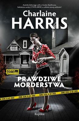 Charlaine Harris - Prawdziwe morderstwa / Charlaine Harris - Real Murders