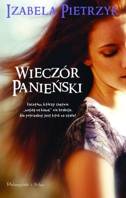 Izabela Pietrzyk - Wieczór panieński