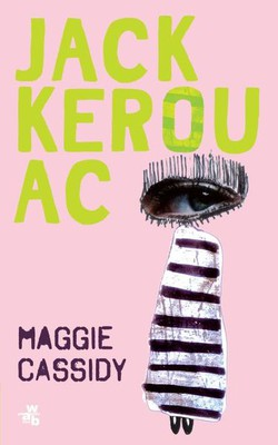 Jack Kerouac - Maggie Cassidy
