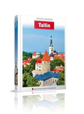 Tallin. Miasta Marzeń - Tom 21