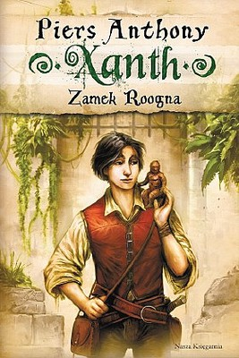 Piers Anthony - Xanth 3. Zamek Roogna / Piers Anthony - Xanth 3. Castle Roogna