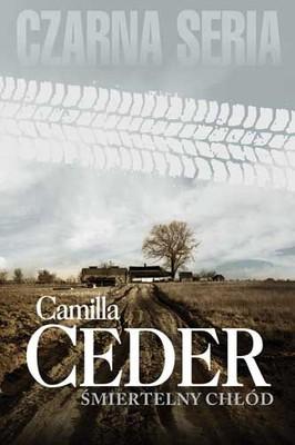 Camilla Ceder - Śmiertelny chłód / Camilla Ceder - Fruset ögonblick