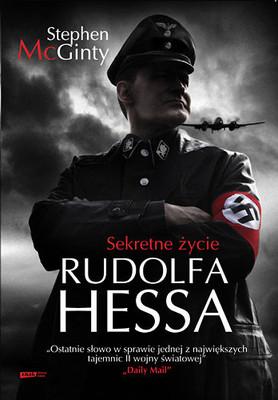 Stephen McGinty - Sekretne życie Rudolfa Hessa / Stephen McGinty - Camp Z: The Secret Life of Rudolf Hess