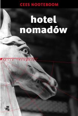 Cees Nooteboom - Hotel nomadów / Cees Nooteboom - Nootebooms Hotel