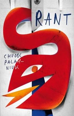 Chuck Palahniuk - Rant