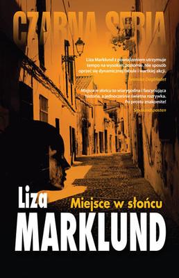 Liza Marklund - Miejsce w słońcu / Liza Marklund - En plats i solen