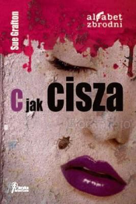 Sue Grafton - C jak cisza / Sue Grafton - S is for Silence