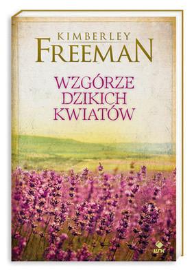 Kimberley Freeman - Wzgórze Dzikich Kwiatów / Kimberley Freeman - Wildflower hill