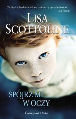 Lisa Scottoline - Spójrz mi w oczy / Lisa Scottoline - Eye Contact
