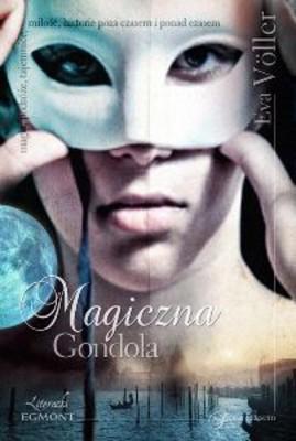 Eva Voller - Magiczna gondola. Poza czasem
