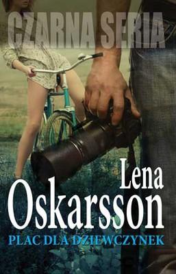 Lena Oskarsson - Plac dla dziewczynek