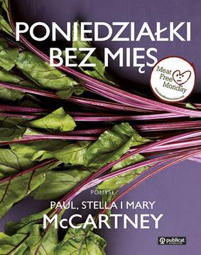 Paul McCartney, Stella McCartney, Mary McCartney - Poniedziałki bez mięs