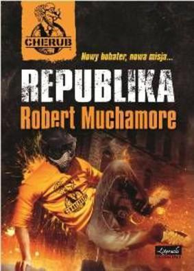Robert Muchamore - Cherub. Republika