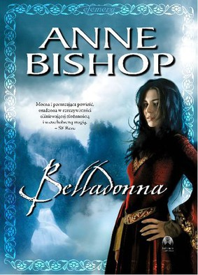 Anne Bishop - Belladonna. Efemera