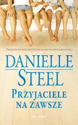 Danielle Steel - Przyjaciele na zawsze