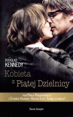 Douglas Kennedy - Kobieta z piątej dzielnicy / Douglas Kennedy - The Woman in the Fifth