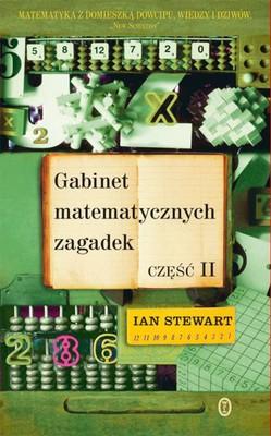 Ian Stewart - Gabinet matematycznych zagadek. Część II