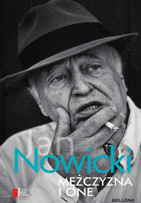 Jan Nowicki - Mężczyzna i one