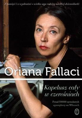 Oriana Fallaci - Kapelusz cały w czereśniach / Oriana Fallaci - Un cappello pieno di ciliege