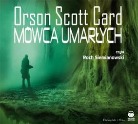 Orson Scott Card - Mówca umarłych