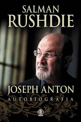 Salman Rushdie - Joseph Anton. Autobiografia