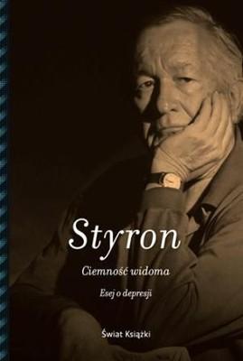 William Styron - Ciemność widoma