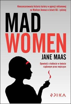 Jane Maas - Mad Women