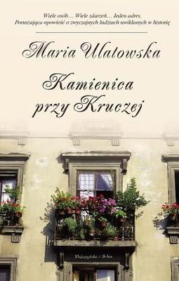 Maria Ulatowska - Kamienica przy Kruczej
