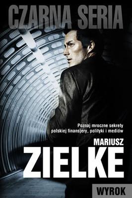 Mariusz Zielke - Wyrok