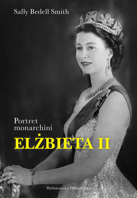 Sally Bedell Smith - Elżbieta II