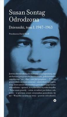 Susan Sontag - Odrodzona. Dzienniki, tom 1. 1947-1963