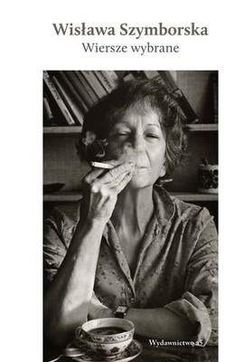 Wisława Szymborska - Wiersze wybrane