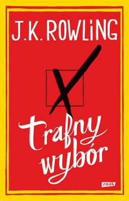 J.K. Rowling - Trafny wybór / J.K. Rowling - The Casual Vacancy