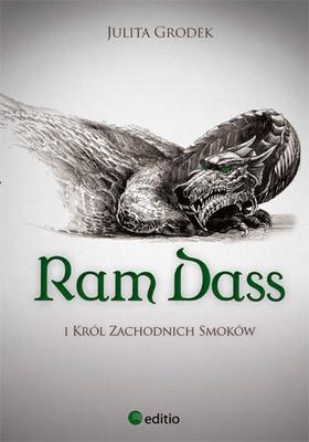 Julita Grodek - Ram Dass i Król Zachodnich Smoków