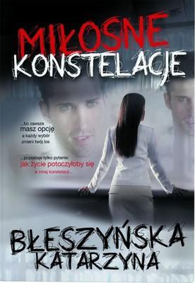 Katarzyna Błeszyńska - Miłosne konstelacje