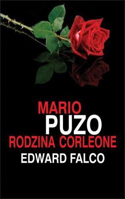 Mario Puzo, Edward Falco - Rodzina Corleone / Mario Puzo, Edward Falco - The Family Corleone