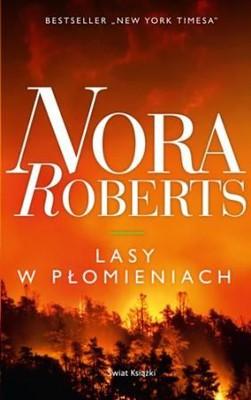 Nora Roberts - Lasy w płomieniach