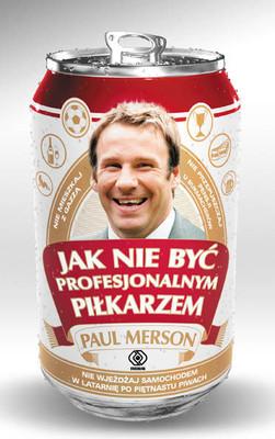 Paul Merson - Jak nie być profesjonalnym piłkarzem / Paul Merson - How not to be a professional footballer
