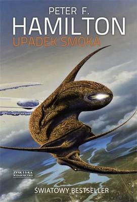 Peter F. Hamilton - Upadek smoka / Peter F. Hamilton - Fallen Dragon