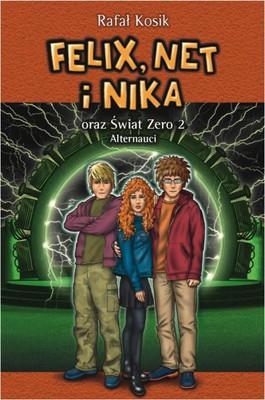 Rafał Kosik - Felix Net i Nika 10 oraz Świat Zero 2. Alternauci
