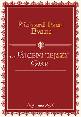 Richard Paul Evans - Najcenniejszy dar / Richard Paul Evans - The Christmas Box