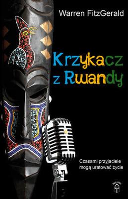 Warren Fitzgerald - Krzykacz z Rwandy / Warren Fitzgerald - The Go - Away Bird