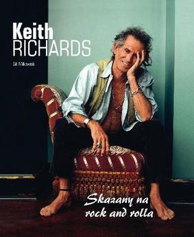 Bill Milkowski - Keith Richards. Skazany na rock and rolla