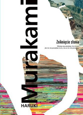 Haruki Murakami - Zniknięcie słonia / Haruki Murakami - The Elephant Vanishies