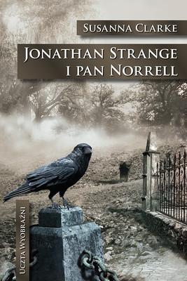Susanna Clarke - Jonathan Strange i pan Norrell / Susanna Clarke - Jonathan Strange and Mr Norrell