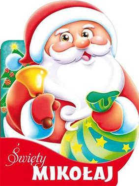Urszula Kozłowska - Święty Mikołaj. Wykrojnik