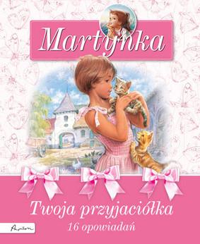 Gilbert Delahaye - Martynka. Twoja przyjaciółka