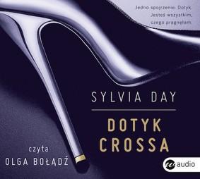 Sylvia Day - Dotyk Crossa / Sylvia Day - Bared to you