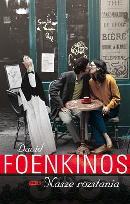 David Foenkinos - Nasze rozstania