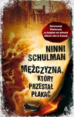 Ninni Schulman - Mężczyzna, który przestał płakać / Ninni Schulman - Pojken som slutade gråta